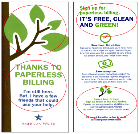 "Our Requests: Remove all references to ""going green"" and ""saving trees."" Remove images of trees and leaves suggesting environmental benefits. Modify the message to refer to e-billing or online statements instead of ""paperless."""
