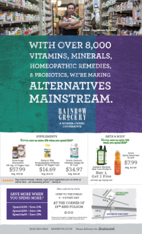 Print played a key role in Rainbow Grocery's 2016 omni-channel marketing campaign. Advertisements running in the local newspaper would highlight specific products that were on sale.