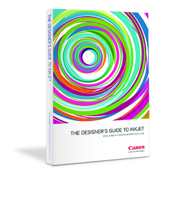 """""""The Designer's Guide to Inkjet"""" consists of guiding principles, best practices and real-world recommendations related to the world of inkjet."""