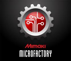 Mimaki Microfactory