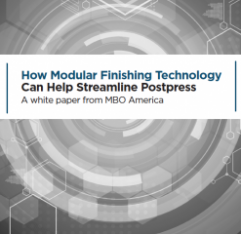 MBO White Paper: How Modular Finishing Technology Can Help Streamline Postpress