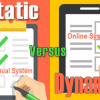 Static Systems Versus Dynamic Systems for Small Business