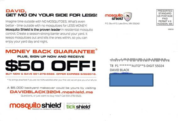 This direct mail campaign from a company called Mosquito Shield.
