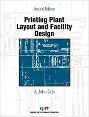 """Printing Plant Layout and Facility Design"""" written by A. John Geis"""