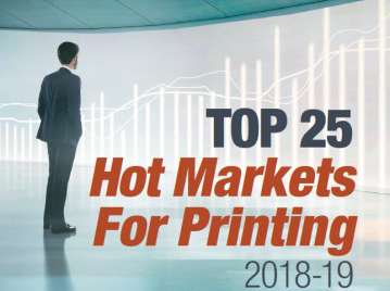 A Look at the Top 25 Hot Markets in the Printing Industry for 2018-19