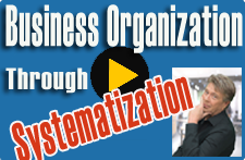 Business Organization Via Systemazation
