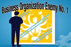 Business Organization Enemy No. 1
