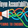 Ensure Employee Accountability