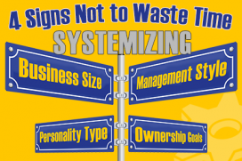 4 signs not to waste time systemizing