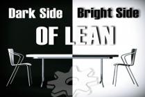 Dark side of Lean Management