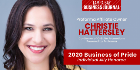 PROFORMA AFFILIATE OWNER RECOGNIZED AS 2020 BUSINESS OF PRIDE HONOREE