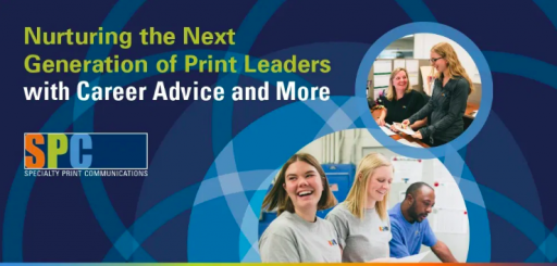 SPC Nurturing the Next Generation of Print Leaders