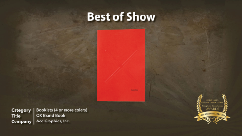 """Best of Show was awarded to Ace Graphics of Naperville, Ill., for its entry """"OX Brand Book"""" in the Booklets (4 or more colors) category."""