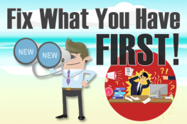 Fix What You Have First Business Strategy