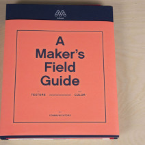 A Makers Field Guide To Texture And Color